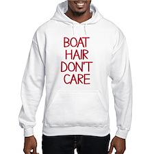 Ocean Lake Coast Boat Hair Don't Hoodie