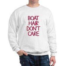 Ocean Lake Coast Boat Hair Don't Care Sweatshirt