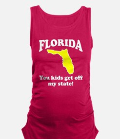 Florida Get off my state Maternity Tank Top