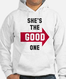 She's the good one bad one Hoodie