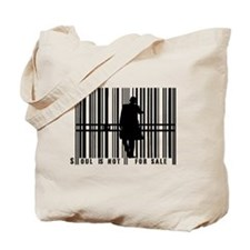 Soul is not for sale Tote Bag