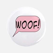 Woof In Pink Speech Bubble Button