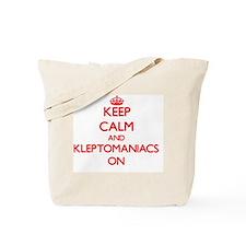 Keep Calm and Kleptomaniacs ON Tote Bag
