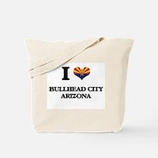 I love Bullhead City Arizona Tote Bag