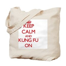 Keep Calm and Kung Fu ON Tote Bag