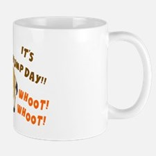 GUESS WHAT DAY IT IS.  IT'S HUMP DAY Mug