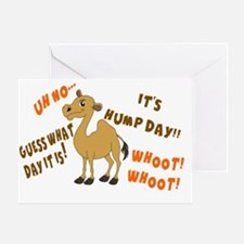 GUESS WHAT DAY IT IS.  IT'S HUMP DAY Greeting Card