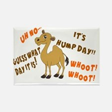 GUESS WHAT DAY IT IS.  IT'S HUMP  Rectangle Magnet
