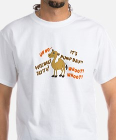 GUESS WHAT DAY IT IS. IT'S HUMP DAY T-Shirt