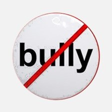 stop bullying Ornament (Round)