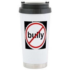 stop bullying Travel Mug