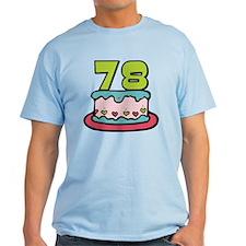 78 Year Old Birthday Cake T-Shirt