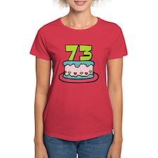 73 Year Old Birthday Cake Tee