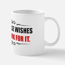 Work For It Mug