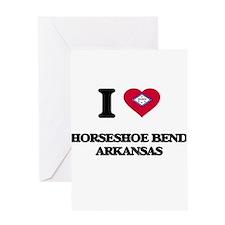 I love Horseshoe Bend Arkansas Greeting Cards