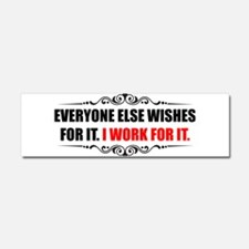 Work For It Car Magnet 10 x 3