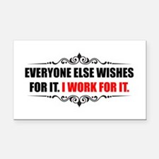 Work For It Rectangle Car Magnet