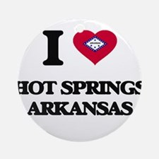 I love Hot Springs Arkansas Ornament (Round)
