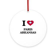 I love Paris Arkansas Ornament (Round)