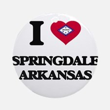 I love Springdale Arkansas Ornament (Round)