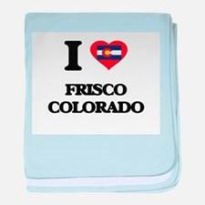 I love Frisco Colorado baby blanket