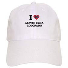 I love Monte Vista Colorado Baseball Cap