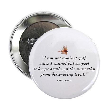 Not against golf... Button
