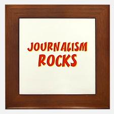 Journalism~Rocks Framed Tile