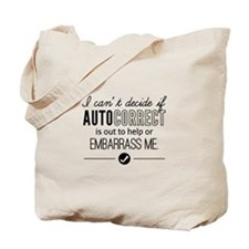 Autocorrect Technology Embarrass Me Humor Tote Bag