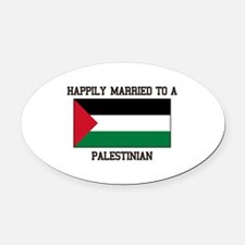 Happily Married to a Palestine Oval Car Magnet