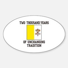 Unchanging Tradition Decal
