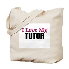 I Love My TUTOR Tote Bag