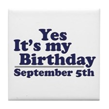 September 5th Birthday Tile Coaster