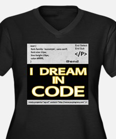 I Dream in Code Plus Size T-Shirt