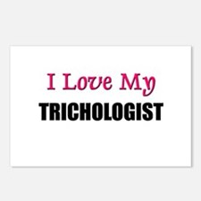 I Love My TRICHOLOGIST Postcards (Package of 8)