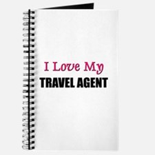 I Love My TRAVEL AGENT Journal
