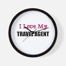 I Love My TRAVEL AGENT Wall Clock