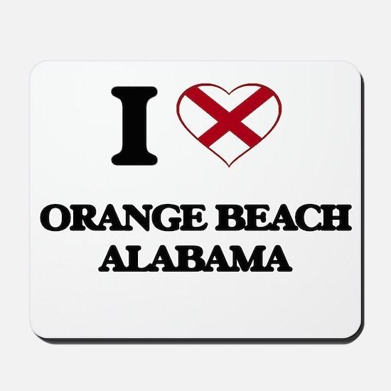 I love Orange Beach Alabama Mousepad