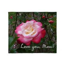 Love you Mom Rose Throw Blanket