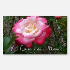 Love you Mom Rose Decal
