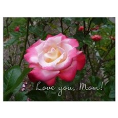 Love you Mom Rose Poster