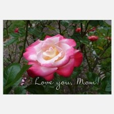 Love you Mom Rose