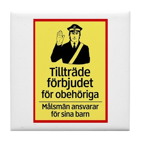 Only Authorized Access - Sweden Tile Coaster