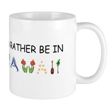 """I'd Rather Be in Hawaii"" Mug"