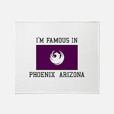 Famous In Phoenix Arizona Throw Blanket