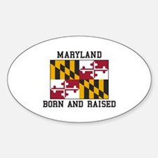 Born and Raised Maryland Decal