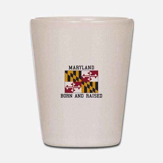Born and Raised Maryland Shot Glass