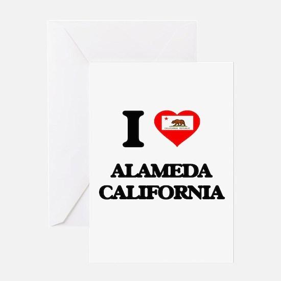 I love Alameda California Greeting Cards