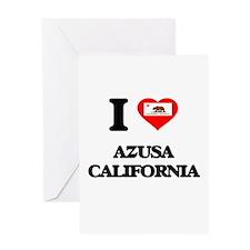 I love Azusa California Greeting Cards