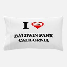 I love Baldwin Park California Pillow Case
